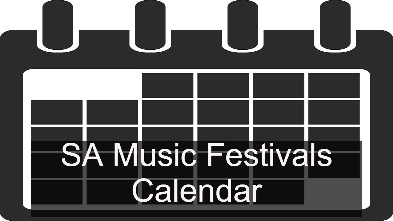 South Australian Music Festivals Calendar