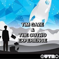Tim Gaze & The OutrO Experience